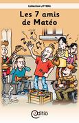 Les 7 amis de Matéo