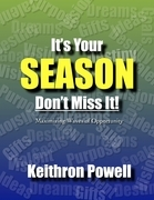 Its Your Season Don't Miss It!