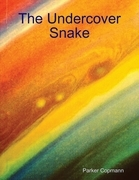 The Undercover Snake