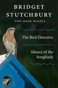 Bridget Stutchbury Two-Book Bundle