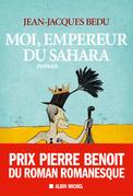 Moi, empereur du Sahara