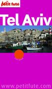 Tel Aviv 2014 Petit Futé (avec cartes, photos + avis des lecteurs)