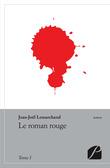 Le roman rouge - Tome I