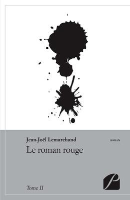Le roman rouge - Tome II
