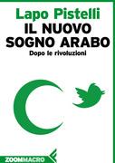 Il nuovo sogno arabo