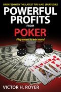 Powerful Profits From Poker