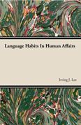 Language Habits In Human Affairs