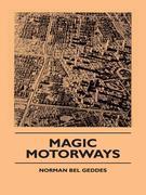 Magic Motorways