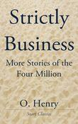 Strictly Business: More Stories of the Four Million