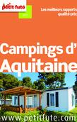 Campings d'Aquitaine 2014 Petit Futé (avec avis des lecteurs)