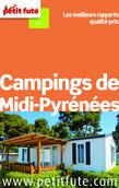 Campings de Midi-Pyrénées 2014 Petit Futé (avec avis des lecteurs)