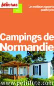 Campings de Normandie 2014 Petit Futé (avec avis des lecteurs)