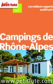 Campings de Rhône-Alpes 2014 Petit Futé (avec avis des lecteurs)