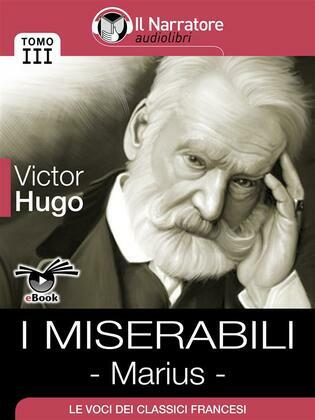 I Miserabili - Tomo III - Marius
