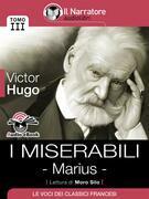 I Miserabili - Tomo III - Marius (Audio-eBook)