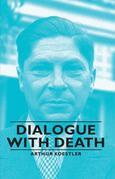 Dialogue With Death