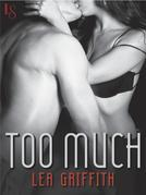 Too Much: A Loveswept Contemporary Erotic Romance