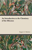 An Introduction Chemistry Of The Silicones