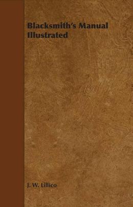Blacksmith's Manual Illustrated