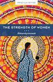 The Strength of Women: Âhkamêyimowak