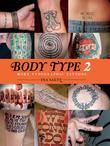 Body Type 2: More Typographic Tattoos