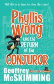 Phyllis Wong and the Return of the Conjuror