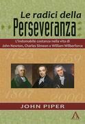 Le radici della perseveranza