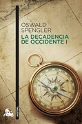 La decadencia de Occidente I