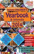 Hachette Children's Yearbook & Infopedia 2014