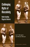 Challenging Myths of Masculinity: Understanding Physical Cultures
