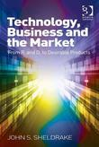Technology, Business and the Market: From R&D to Desirable Products