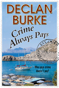 Crime Always Pays: A noir Irish heist thriller