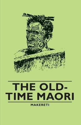 The Old-Time Maori