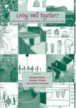 Living Well Together? Settlement and Materiality in the Neolithic of South-East and Central Europe