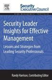 Security Leader Insights for Effective Management: Lessons and Strategies from Leading Security Professionals