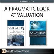 A Pragmatic Look at Valuation (Collection)