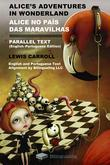Alice's Adventures in Wonderland Alice No Pais Das Maravilhas Parallel Text (English-Portuguese) Edition
