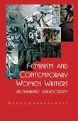 Feminism and Contemporary Women Writers: Rethinking Subjectivity: Rethinking Subjectivity