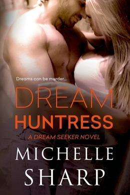 Dream Huntress (A Dreamseeker novel)
