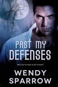 Past My Defenses (Taming the Pack series)