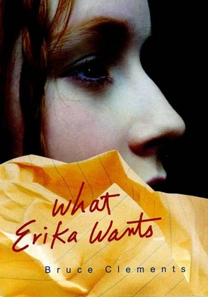 What Erika Wants