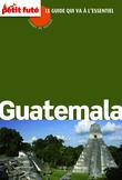 Guatemala 2014 Carnet de voyage Petit Futé (avec cartes, photos + avis des lecteurs)