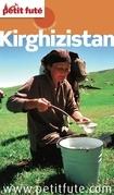 Kirghizistan 2014 Petit Futé (avec cartes, photos + avis des lecteurs)