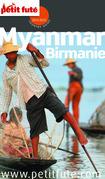Myanmar - Birmanie 2014-2015 Petit Futé (avec cartes, photos + avis des lecteurs)