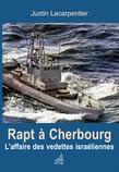 Rapt à Cherbourg