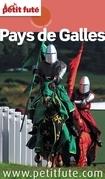 Pays de Galles 2014 Petit Futé (avec cartes, photos + avis des lecteurs)