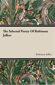 The Selected Poetry of Robinson Jeffers