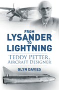 From Lysander to Lightning: Teddy Petter, Aircraft Designer