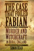 The Case that Foiled Fabian: Murder and Witchcraft in Rural England