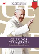 Queridos Catequistas